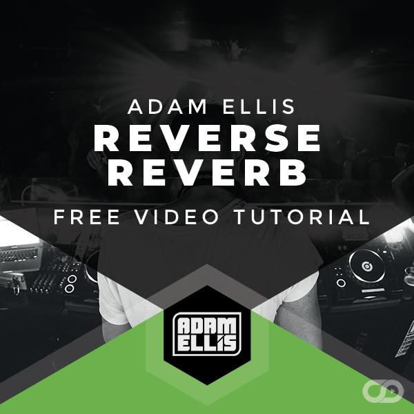 reverse-reverb-free-video-tutorial-by-adam-ellis