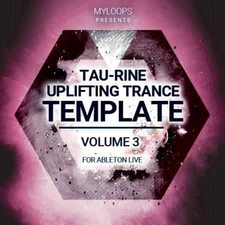 tau-rine-uplifting-trance-template-vol-3-for-ableton-live