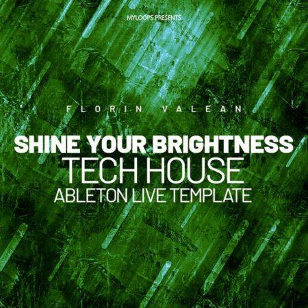 Florin Valean - Shine Your Brightness (Tech House Template)