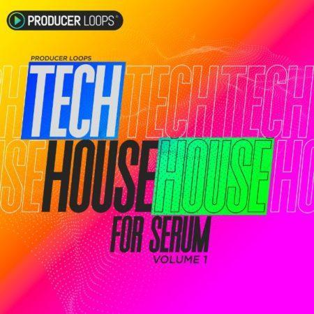 Tech House for Serum Vol 1