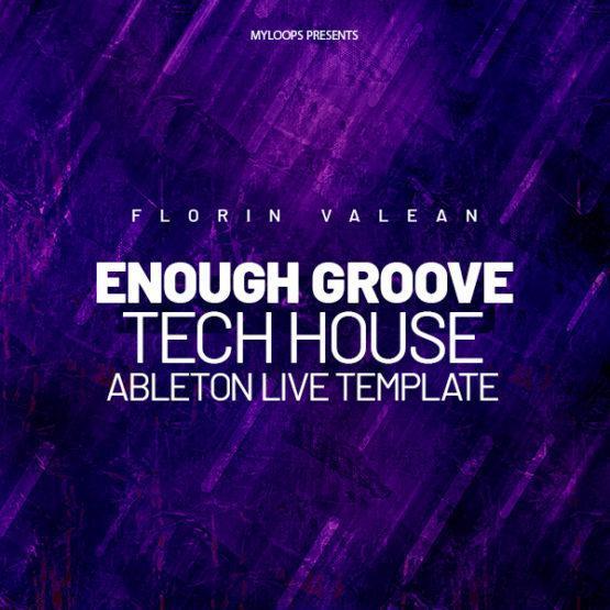 Florin Valean - Enough Groove (Tech House Template)
