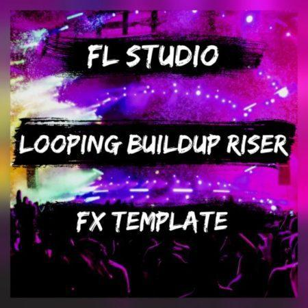 Looping Buildup Riser (FL Studio FX Template)