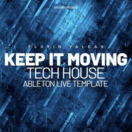 Florin Valean - Keep It Moving (Tech House Template)