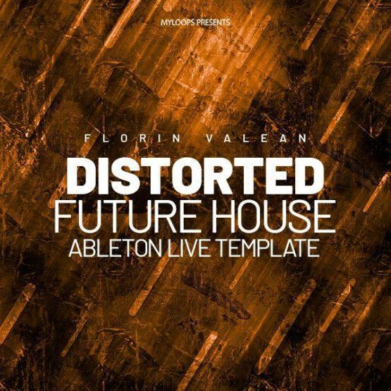 Florin Valean - Distorted (Future House Template)
