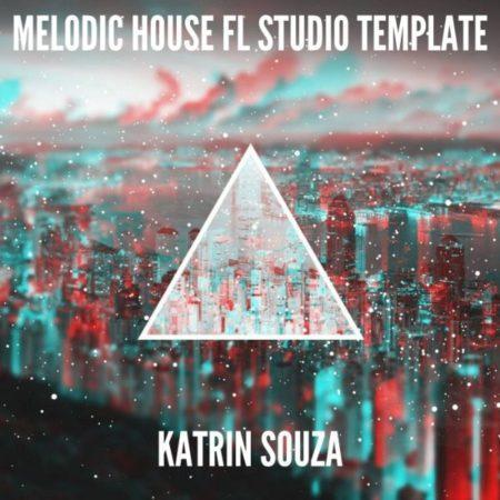 Melodic House FL Studio Template (By Katrin Souza)