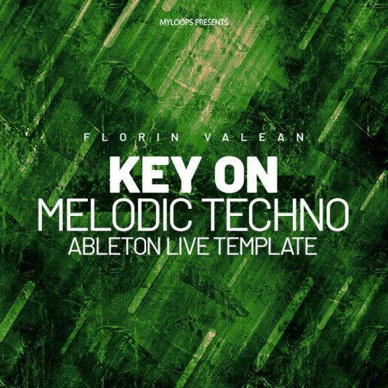 Florin Valean - Key On (Melodic Techno Template)