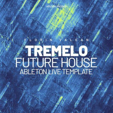 Florin Valean - Tremelo (Future House Template)