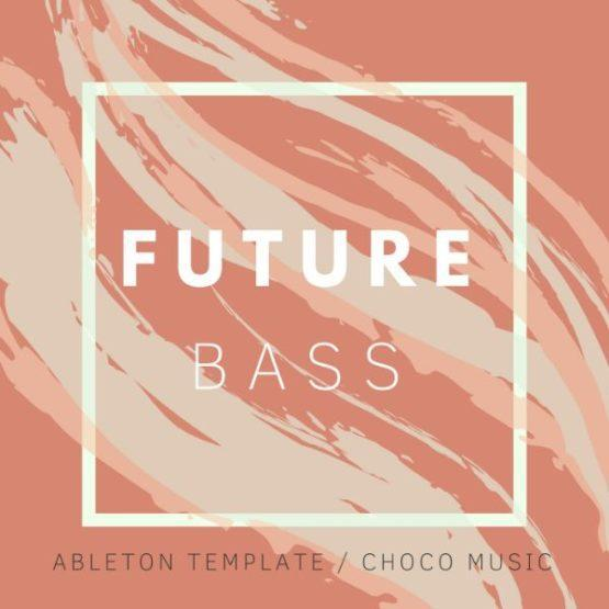 Everything - Ableton Live Future Bass Template