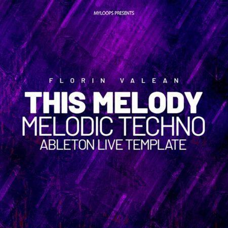 Florin Valean - This Melody (Melodic Techno Template)