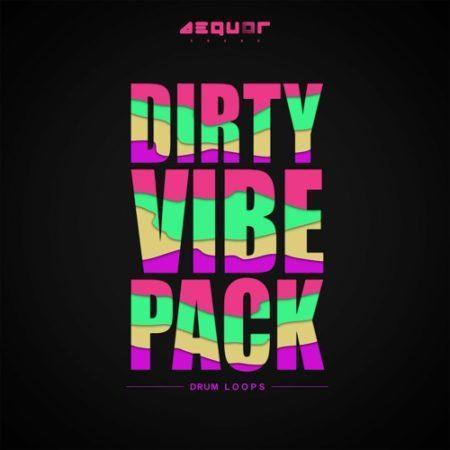 Dirty Vibe