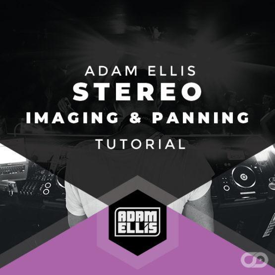 Adam Ellis - Stereo Imaging & Panning