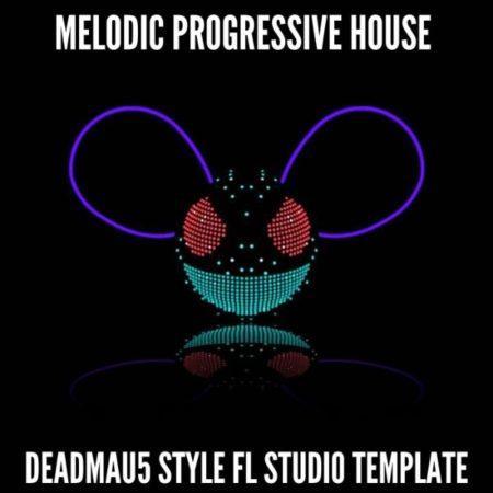 Melodic Progressive House (Deadmau5 Style) - FL Studio Template