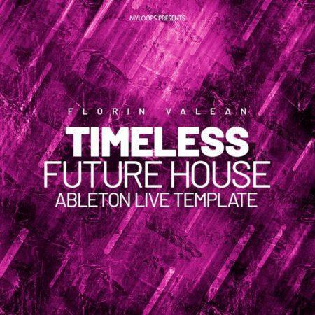 Florin Valean - Timeless (Future House Template)