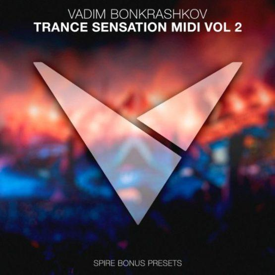 Vadim Bonkrashkov - Trance Sensation MIDI Vol. 2 [Bonus Spire Presets]
