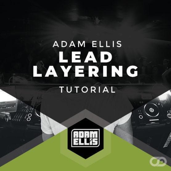 Adam Ellis - Lead Layering