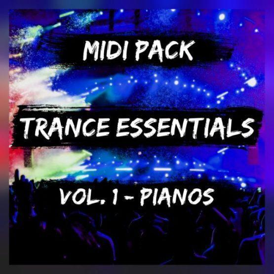 Trance Essentials Vol. 1 - Pianos (Midi Pack)