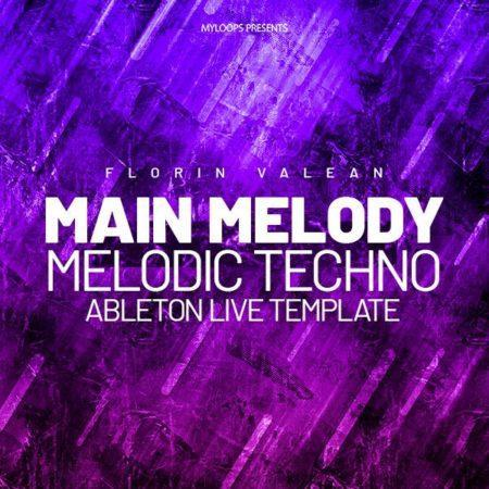 Florin Valean - Main Melody (Melodic Techno Template)