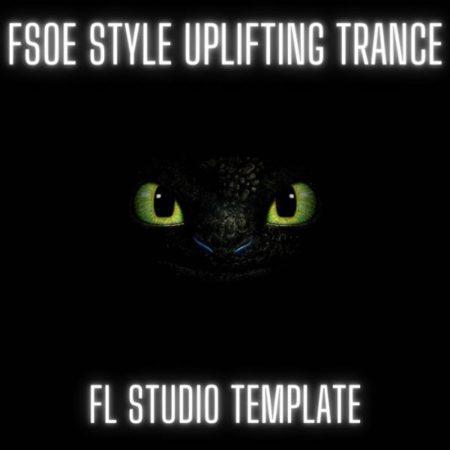 FSOE Style Uplifting Trance FL Studio Template (By Myk Bee)