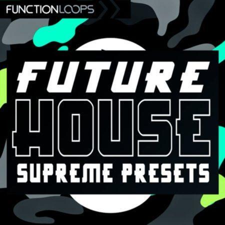 Future_House_Supreme_Presets_L
