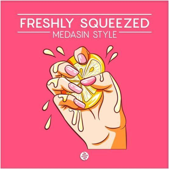 OST Audio - Freshly Squeezed (Medasin Style)