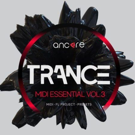 Trance MIDI Essential Vol.3 By Ancore Sounds