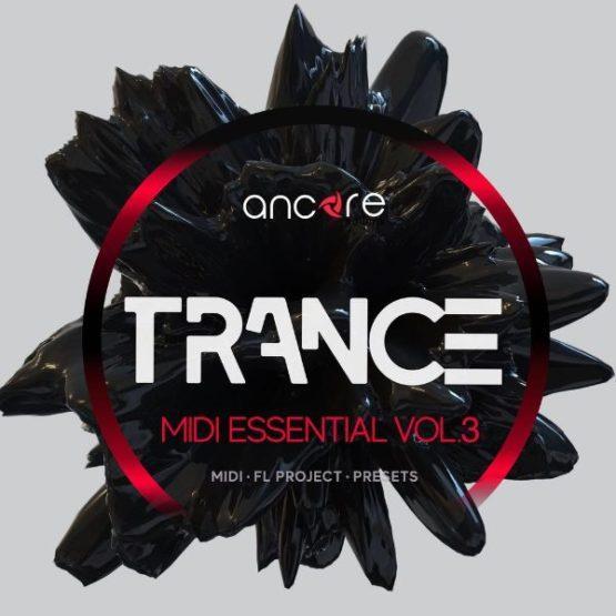 Trance MIDI Essential Vol.3 By Ancore Sounds