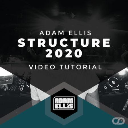 adam-ellis-structure-2020-production-tutorial