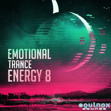 Emotional Trance Energy 8 By Equinox Sounds