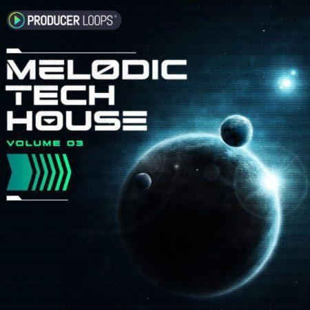 Melodic Tech House Vol 3 By Producer Loops