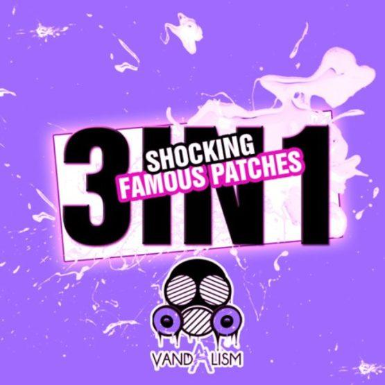 Shocking Famous Patches 3in1 By Vandalism
