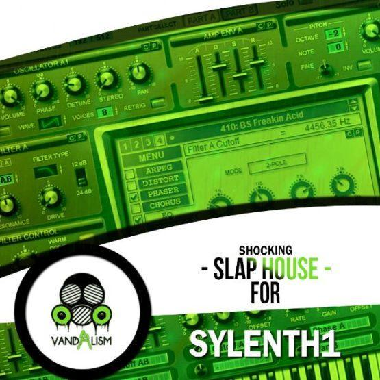 Shocking Slap House For Sylenth1 By Vandalism