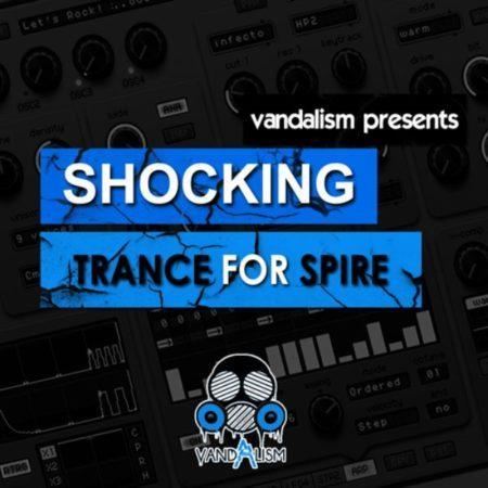 Shocking Trance For Spire by Vandalism