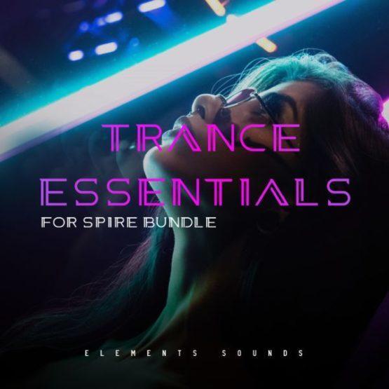 Trance Essentials for Spire Bundle Elements Sounds