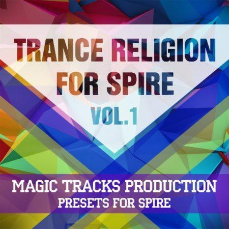 Trance Religion for Spire Vol.1 By Magic Tracks Production