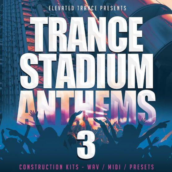 Trance Stadium Anthems 3 by Elevated Trance