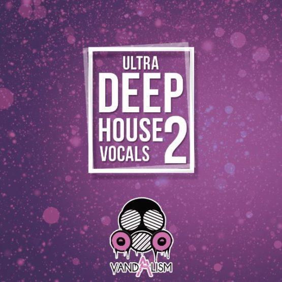 Ultra Deep House Vocals 2 By Vandalism