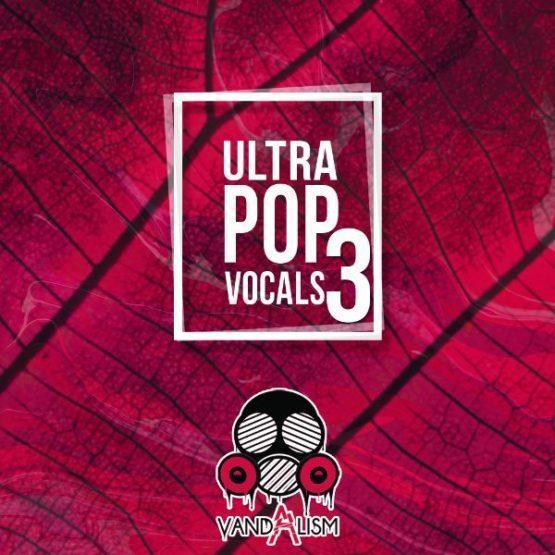 Ultra Pop Vocals 3 By Vandalism