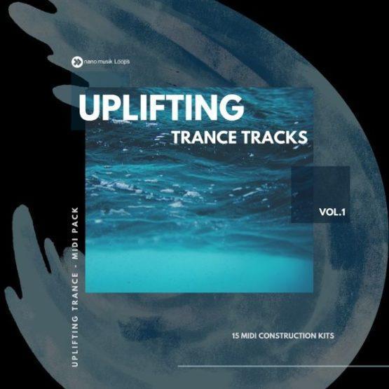 Uplifting Trance Tracks Vol 1 By Nano Musik Loops