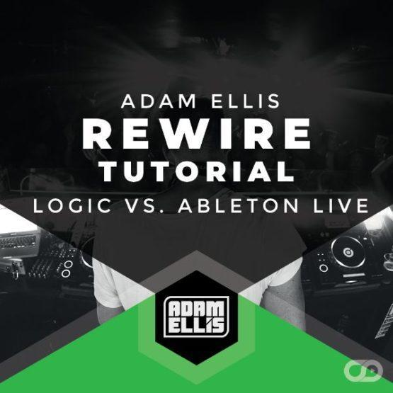 adam-ellis-rewire-tutorial-logic-pro-ableton-live