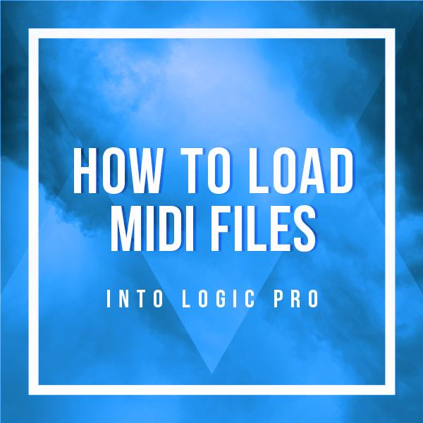 how-to-load-midi-files-into-logic-pro-x