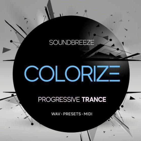 Colorize Progressive Trance Producer Pack By Soundbreeze