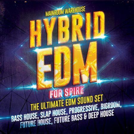 Hybrid EDM For Spire By Mainroom Warehouse