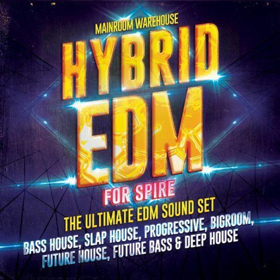 Hybrid EDM For Spire By Mainroom Warehouse