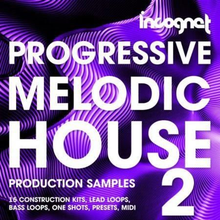 Progressive and Melodic House Vol.2 By Incognet