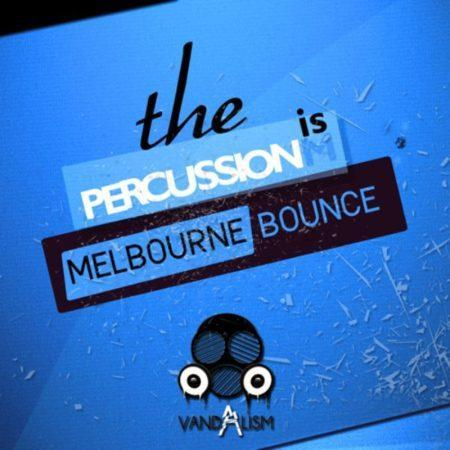 Percussionism Melbourne Bounce By Vandalism