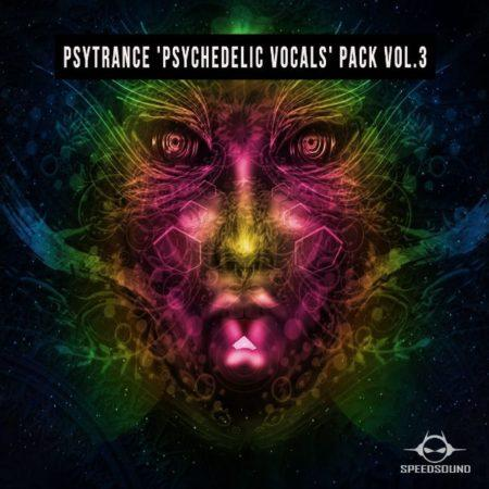 Psytrance Psychedelic Vocals Pack Vol.3 By Speedsound