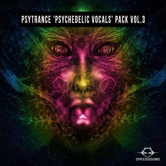 Psytrance Psychedelic Vocals Pack Vol.3 By Speedsound