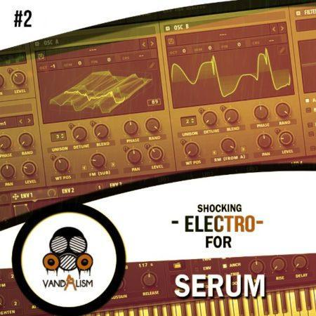 Shocking Electro For Serum 2 By Vandalism