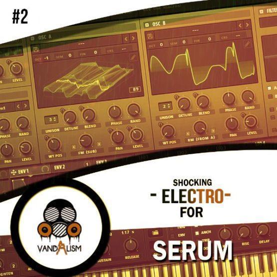 Shocking Electro For Serum 2 By Vandalism