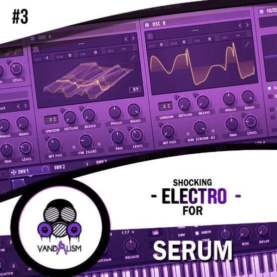 Shocking Electro For Serum 3 By Vandalism